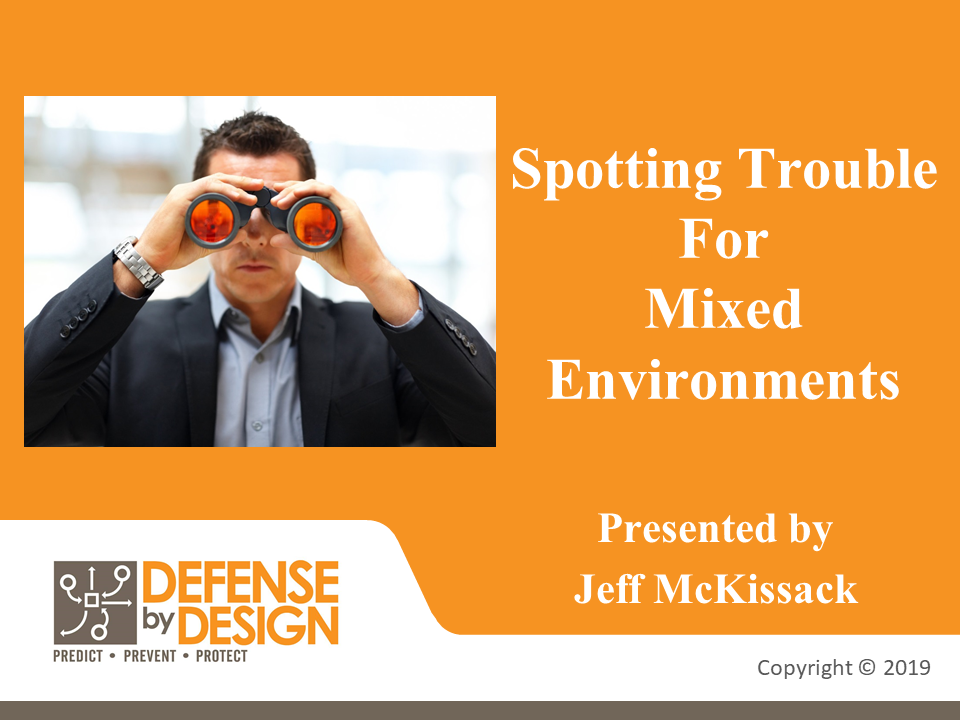 Defense By Design – Spotting Trouble – Mixed Employees