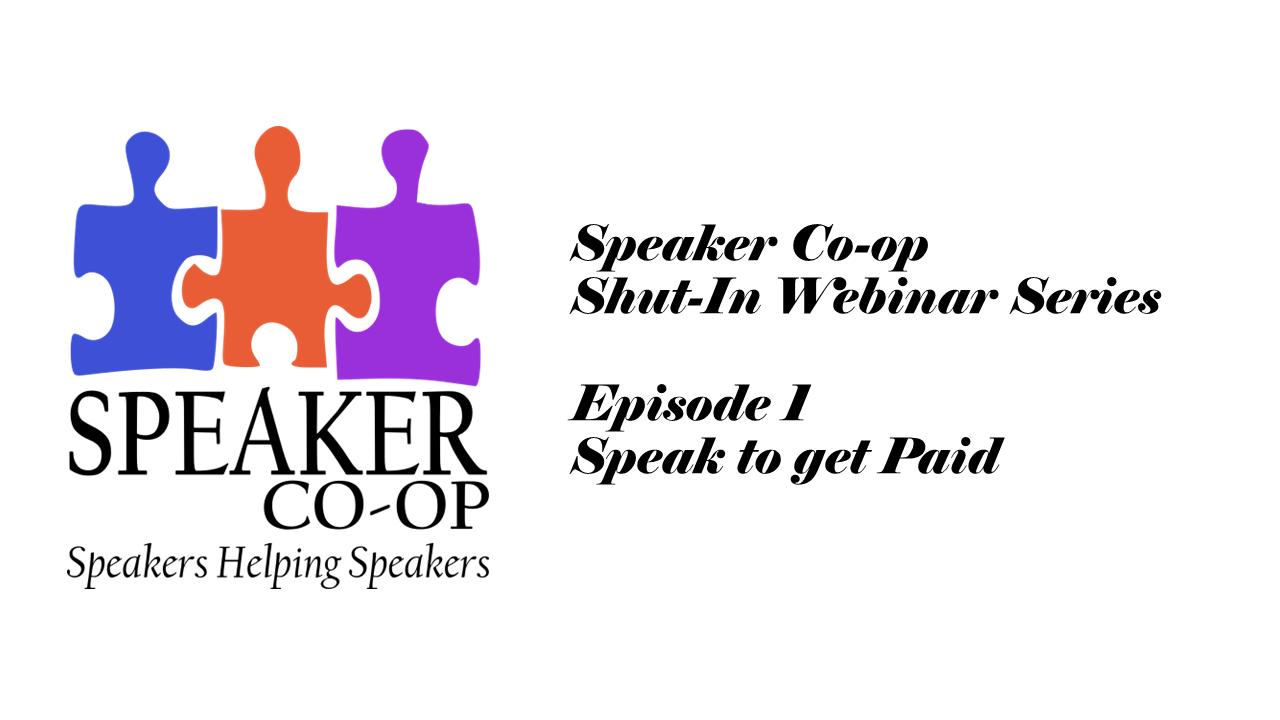 Speak to get Paid – Episode #1