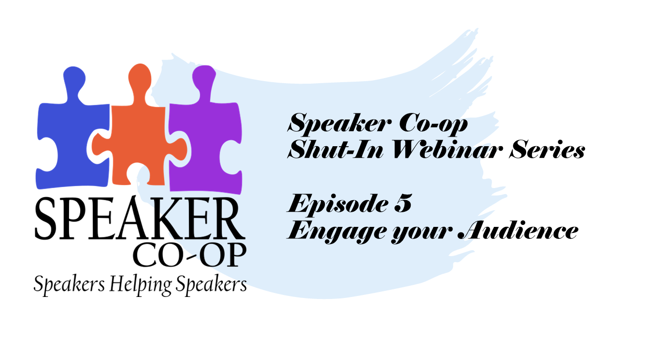 Engage Your Audience – Episode #5
