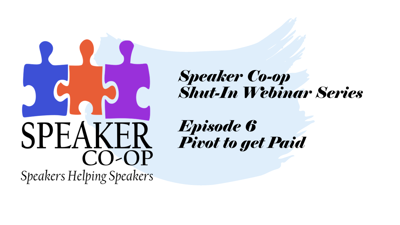 Pivot to get Paid – Episode #6