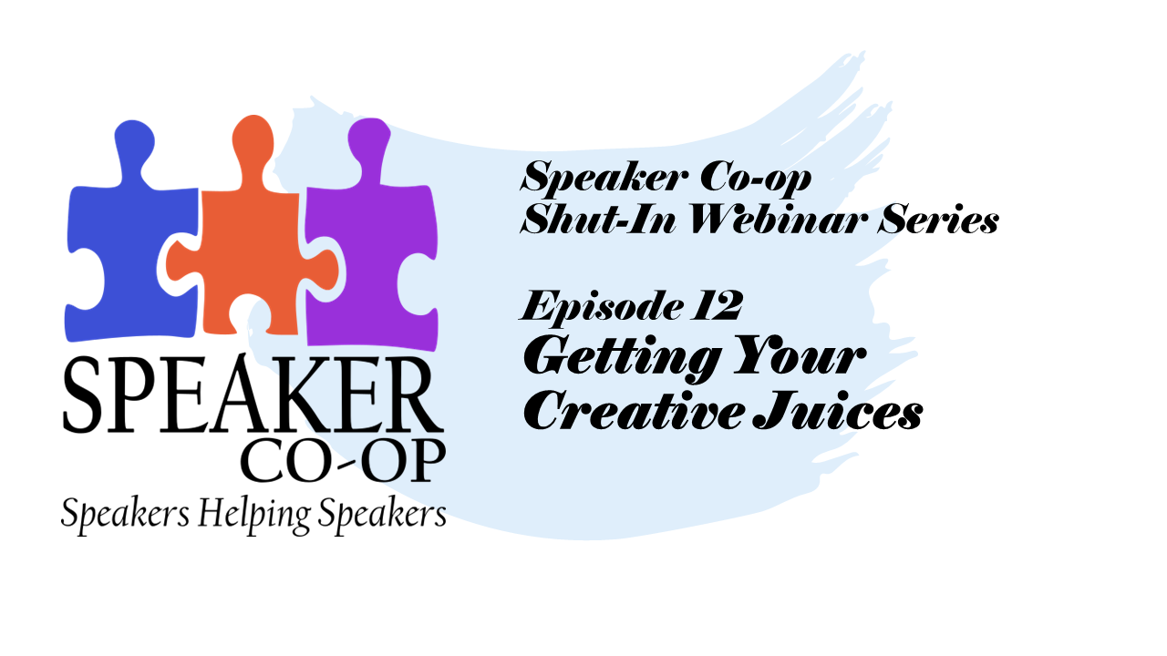 Episode 12 Getting Your Creative Juices