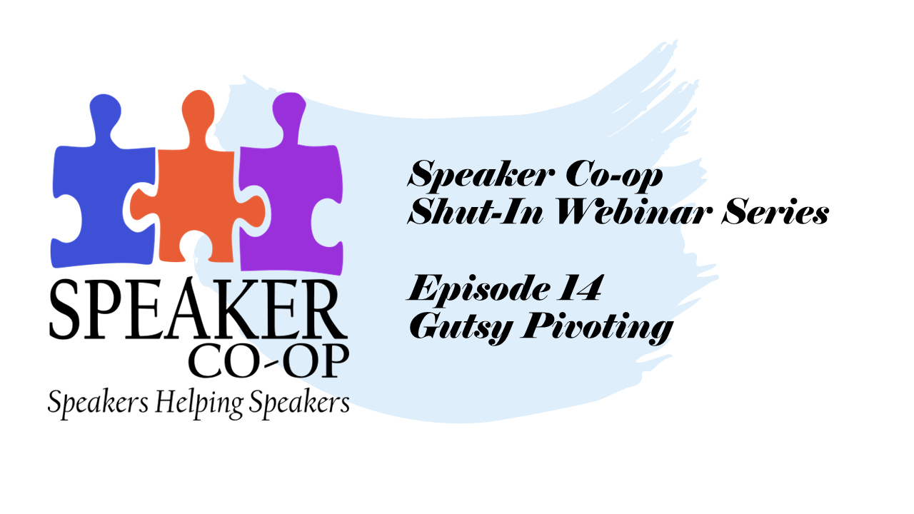 Gutsy Pivoting – Episode 14